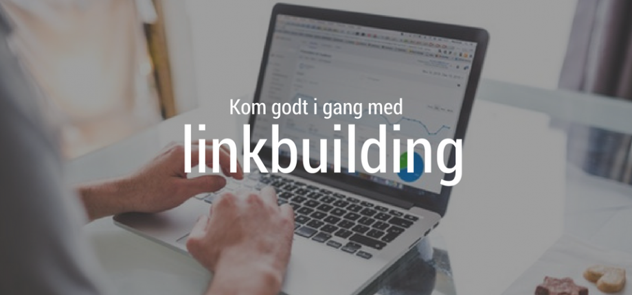 i gang med linkbulding